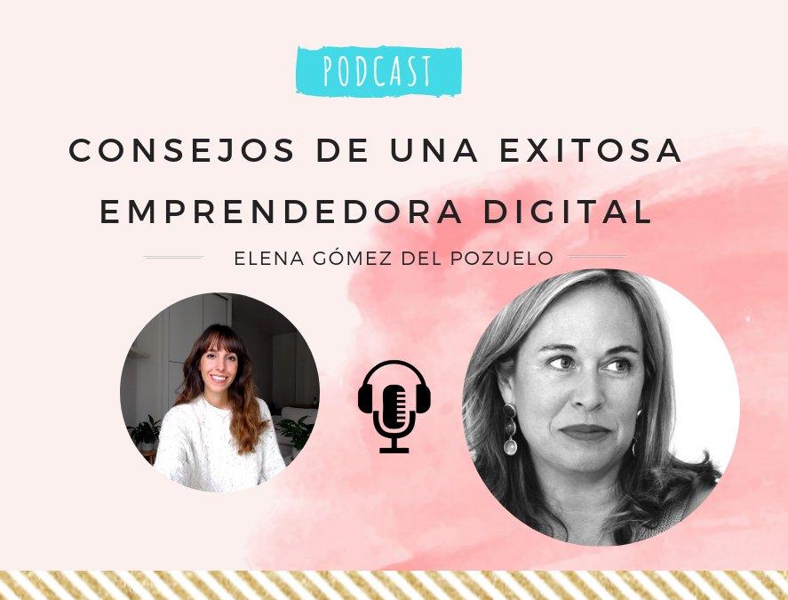 (Podcast) Consejos y Experiencias de Elena Gómez del Pozuelo bf289e776054