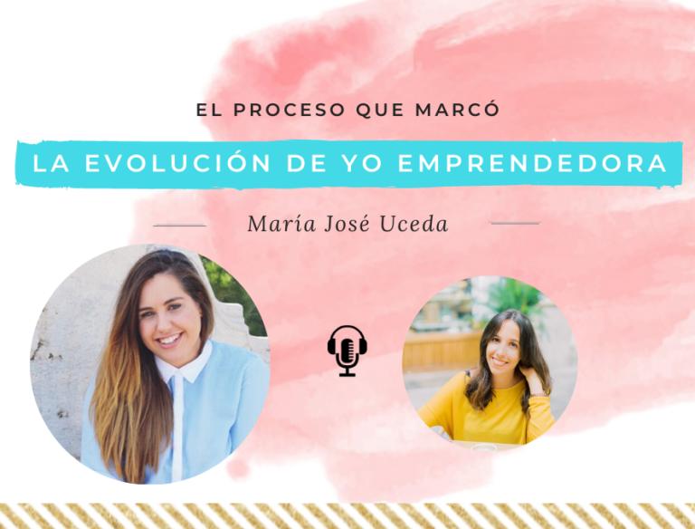 el proceso que marcó la evolución de Yo Emprendedora